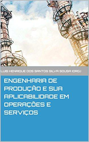 Engenharia de Produção e sua aplicabilidade em Operações e Serviços
