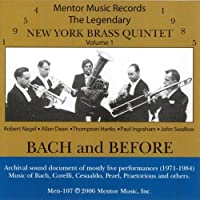 Bach and Before by New York Brass Quintet (2012-05-03)