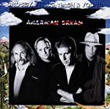Songtexte von Crosby, Stills, Nash & Young - American Dream