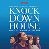Knock Down the House (Music from the Netflix Documentary)