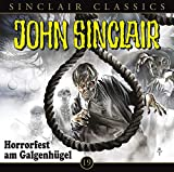 John Sinclair Classics – Folge 19 – Horrorfest am Galgenhügel