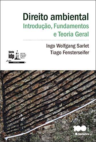 Direito ambiental: Introdução, fundamentos e teoria geral - 1ª edição de 2014