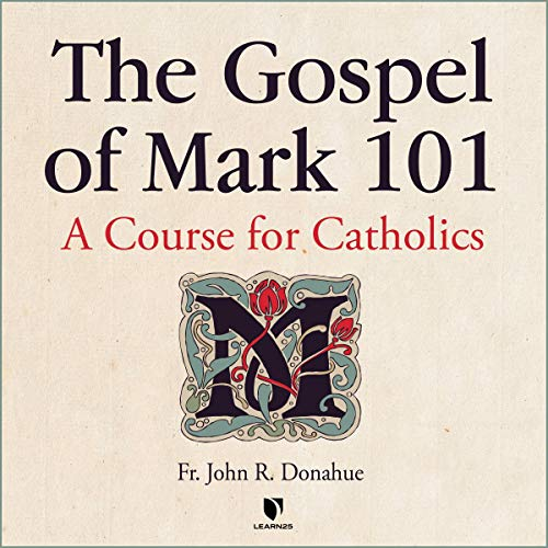 The Gospel of Mark 101: A Course for Catholics copertina