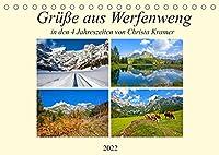 Gruesse aus Werfenweng (Tischkalender 2022 DIN A5 quer): Impressionen in den vier Jahreszeiten in Werfenweng (Monatskalender, 14 Seiten )