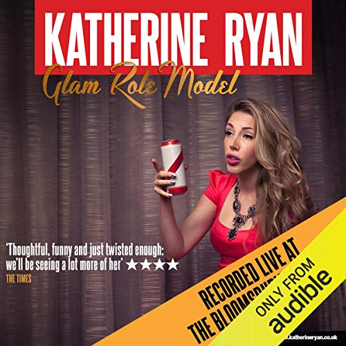 Glam Role Model by Katherine Ryan