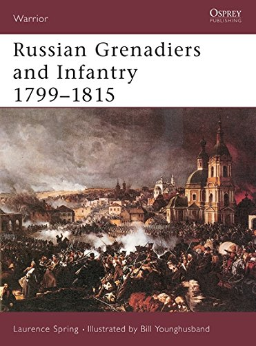 Russian Grenadiers and Infantry 1799-1815: No. 51 (Warrior)