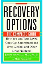 Recovery Options : The Complete Guide - How You and Your Loved Ones Can Understand and Treat Alcohol and Other Drug Problems(Paperback) - 2000 Edition