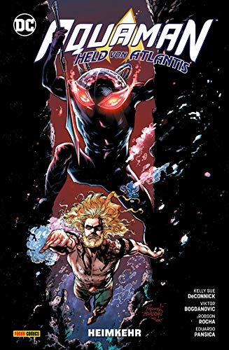 Aquaman - Held von Atlantis, Band 2 - Heimkehr (Aquaman - Held von Altlantis)