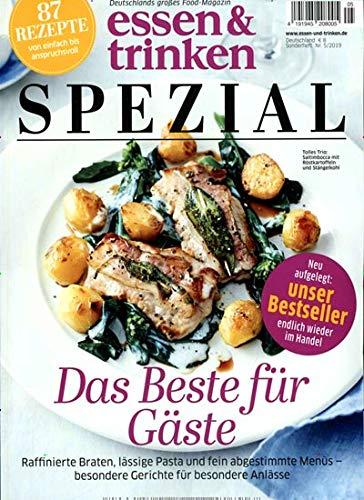 Essen & Trinken Spezial 5/2019 Das beste für Gäste