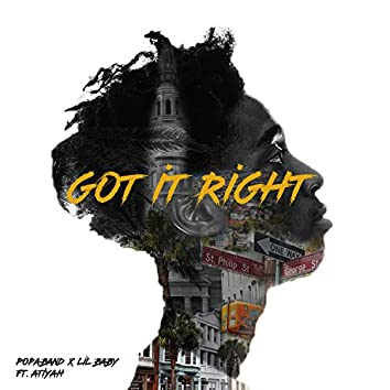 Got It Right (feat. Popaband & Baby)
