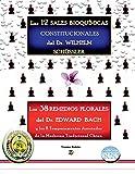 Las 12 Sales Bioquímicas Constitucionales del Dr. Wilhem Schüssler. Los 38 Remedios Florales del Dr. Edward Bach, y los 8 Temperamentos asociados de la MTCH.