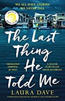 The Last Thing He Told Me: The Reese Witherspoon Book Club Pick (English Edition)