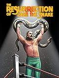 Resurrection of Jake The Snake