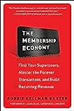 The Membership Economy - Robbie Kellman Baxter