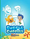 Bubble Guppies Coloring Book: 50+ GIANT Fun Pages with Premium outline images with easy-to-color, clear shapes, printed on a high-quality paper . This ... vivid illustrations for Fans of All Ages.