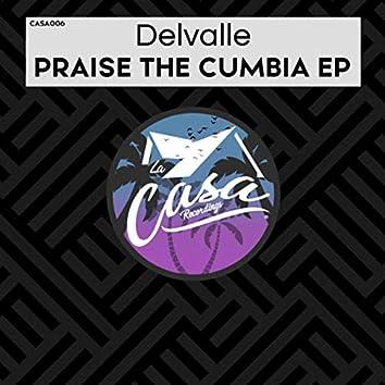 Praise The Cumbia EP