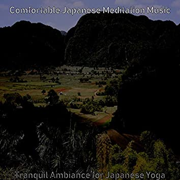 Tranquil Ambiance for Japanese Yoga