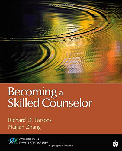 Download Becoming a Skilled Counselor (Counseling and Professional Identity) 1452203962
