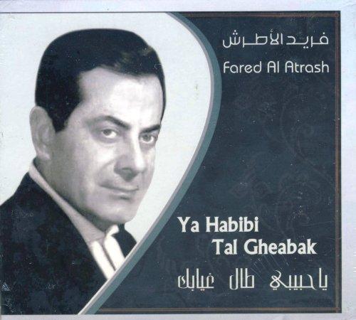 Ya Habibi Tal Gheabak