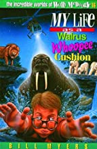 My Life as a Walrus Whoopee Cushion (The Incredible Worlds of Wally McDoogle #16)