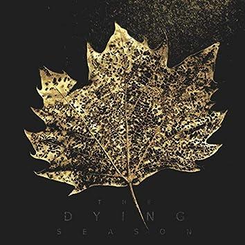The Dying Season