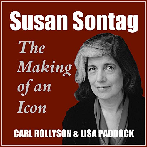 Susan Sontag: The Making of an Icon, Revised, and Updated cover art