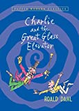Charlie and the Great Glass Elevator (Charlie Bucket Book 2)