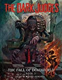 The Dark Judges: The Fall of Deadworld Book 2 - The Damned: The Damned (2)