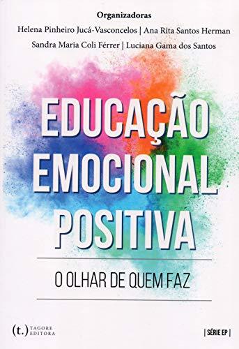Educação Emocional Positiva: O Olhar De Quem Faz