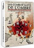 Les Combattants de l'ombre (La Résistance européenne 1939-1945)