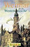 Weimar in der Westentasche - Christel Foerster
