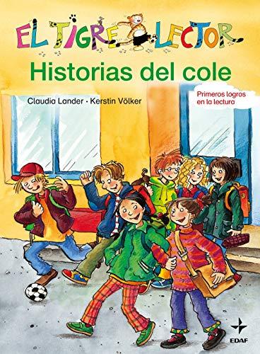 Historias Del Cole (Escalera de Lectura)