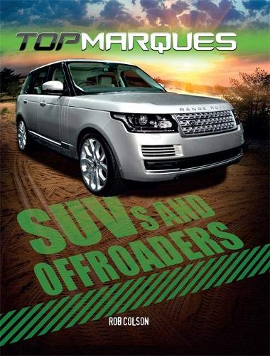 SUVs and Off-Roaders (Top Marques, Band 1)