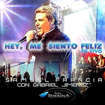 Hey, Me Siento Feliz
