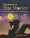 Four Seasons of Star Stories: Multicultural Myths of the Constellations