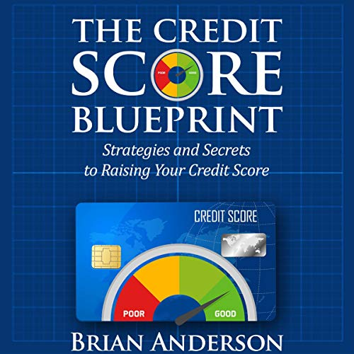 The Credit Score Blueprint: Strategies and Secrets to Raising Your Credit Score Titelbild