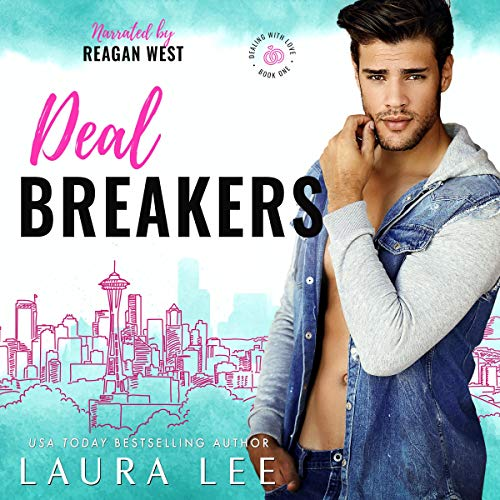 Deal Breakers (Dealing With Love, Book 1) cover art