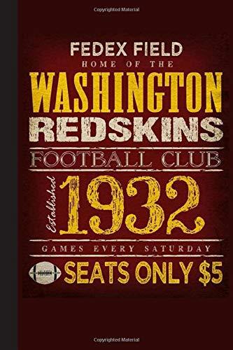 Washington Redskins Football Club 1932 Notebook: Notebook & Journal   NFL Fan Essential   Washington Redskins Fan Appreciation