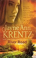 River Road: a standalone romantic suspense novel by an internationally bestselling author by Jayne Ann Krentz(2015-01-06)