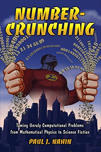 Image of Number-Crunching: Taming Unruly Computational Problems from Mathematical Physics to Science Fiction