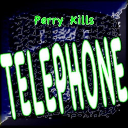 Perry Kills