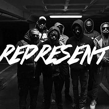 Represent (feat. Mini Man, Judah87, Lojix, REK, Marsa, Kyse & CarlitoDaBoy)