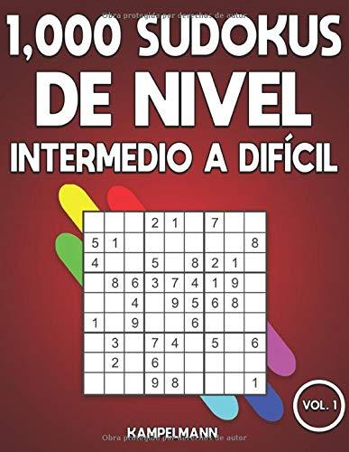 1,000 Sudokus de Nivel Intermedio a difícil: Libro de sudoku para adultos con soluciones (Vol. 1)