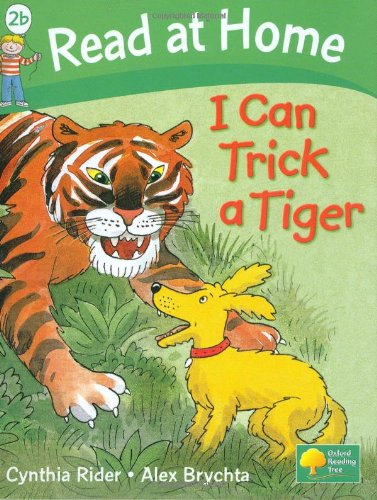 Read at Home: I Can Trick a Tiger, Level 2b (Read at Home Level 2b)の詳細を見る