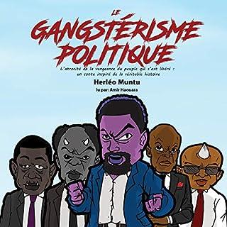 Page de couverture de Le gangstérisme politique [Political Gangsterism]