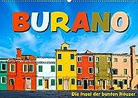 Burano - Die Insel der bunten Haeuser (Wandkalender 2022 DIN A2 quer): Die kleine Insel in der Lagune von Venedig in farbenfrohen Bildern (Monatskalender, 14 Seiten )