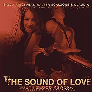 The Sound of Love (South Blood Rework)