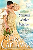 Steamy Winter Wishes (A Hot Historical Romance Short Story) (Game of Dukes Book 6)