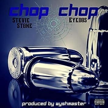 Chop Chop (feat. Stevie Stone)