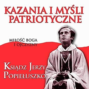 Kazania i Mysli Patriotyczne Milosc Boga i Ojczyzny Ksiadz Jerzy Popieluszko